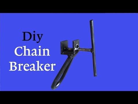 Diy Chain Breaker