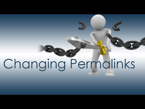 How to change Permalinks in WordPress Properly