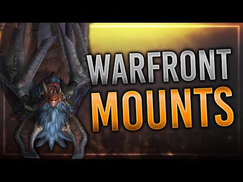 6 New Arathi Highlands Warfront Mounts   In-game Preview   Battle for Azeroth!
