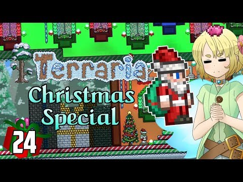 Terraria CHRISTMAS SPECIAL #24   WAIT FOR IT...   25 Days of Christmas!   1.3.5 PC