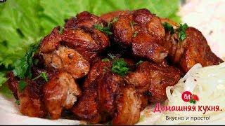 Шашлык тот самый с незабываемым вкусом! Самый лучший рецепт!#barbecue. The Best Recipe!