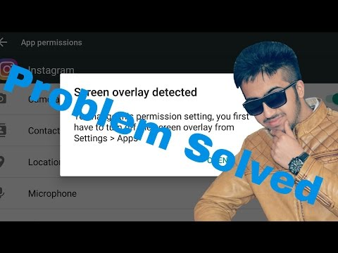 Screen Overlay detected - solved | Turn off Screen Overlay Settings on any android