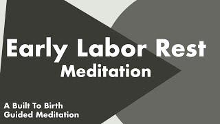 Early Labor Rest Meditation   Hypnobirth Guided Meditation