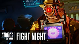 """Apex Legends   Stories from the Outlands – """"Fight Night"""""""