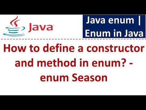 Java Tutorial: Enum in java[How to define a constructor and method in enum - Season]