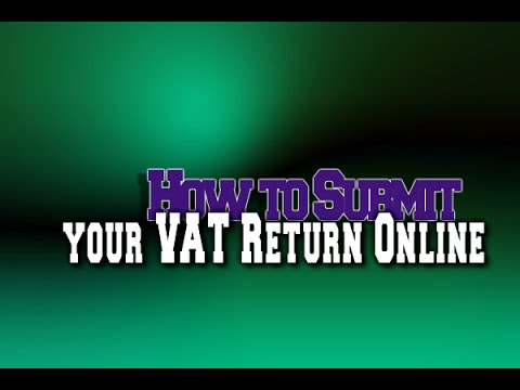 How to Submit your VAT Return Online