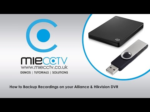 How to backup CCTV video footage from you Alliance & Hikvision DVR