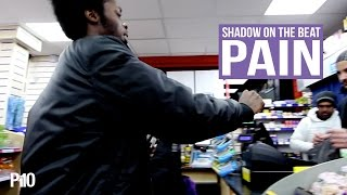 P110 - Shadow On The Beat - PAIN [Net Video]