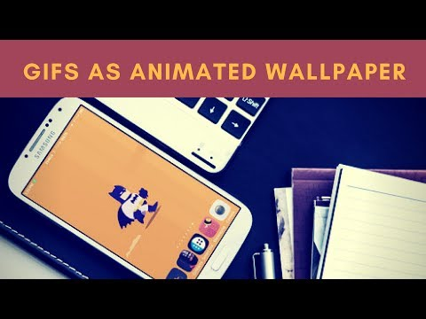 Set GIFS As Animated Wallpaper On Android