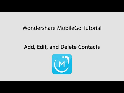 MobileGo: Add, Edit and Delete Contacts on Android Phones