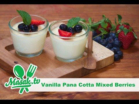 Vanilla Panna Cotta Topping Mixed Berry with Savira Pradiati