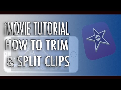 iMovie Tutorial - How To Trim and Split Clips