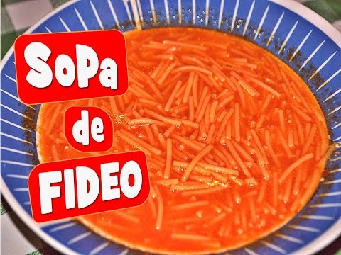 Como hacer Sopa de Fideo / How to make a real Soup of Noodles