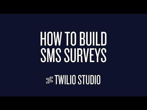 How to Build SMS Surveys in Twilio Studio