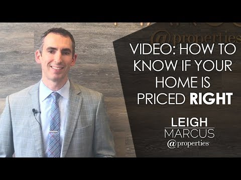 Chicago Real Estate Agent: Video: How to Know If Your Home If Priced Right