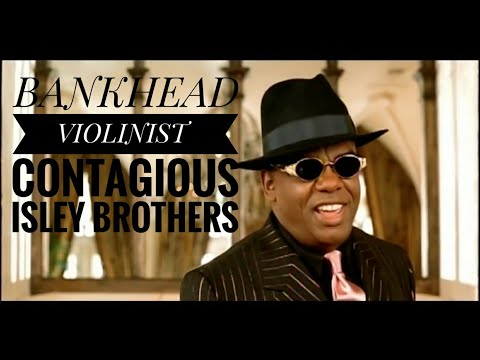 Contagious Isley Brothers BANKHEAD VIOLINIST ( Violin Cover )Contagious Cover,Contagious Violin 2018
