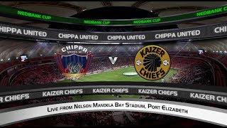 Nedbank Cup   Semi-Final   Chippa United vs Kaizer Chiefs