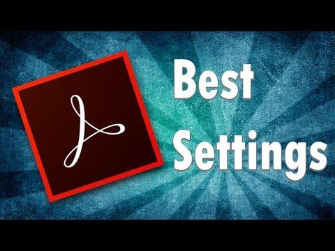 Best Settings for Adobe Acrobat Reader DC 2017