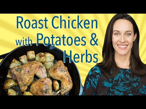 Roast Chicken with Potatoes & Herbs: How to Roast Chicken Leg Quarters