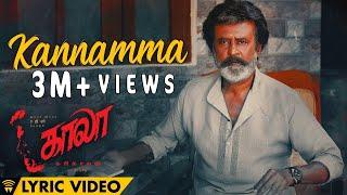 Kannamma - Lyric Video   Kaala (Tamil)   Rajinikanth   Pa Ranjith   Santhosh Narayanan