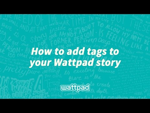 How to add tags to your Wattpad story