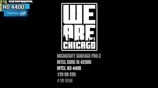 We Are Chicago - Intel Hd 4400 - Surface Pro 2 /3 I5 - 4 Gb Ram