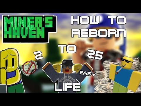 Miners Haven: How to reborn life 2-25