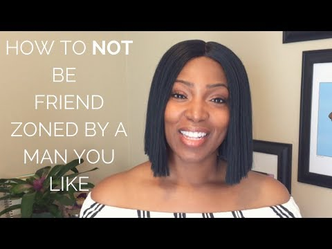 How a Woman Gets Friend Zoned + How To Get Out