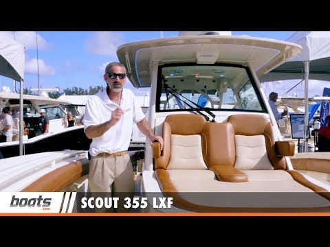Scout 355 LXF: First Look Video