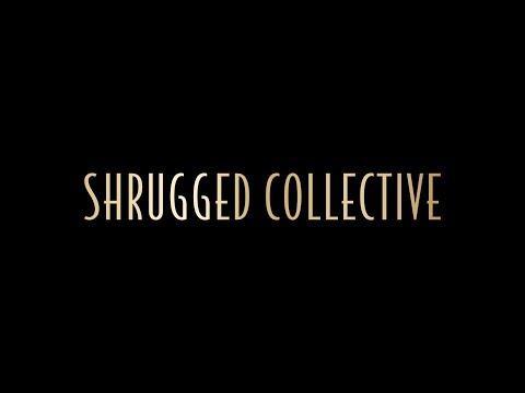 BIG ANNOUNCEMENT - Welcome to the Shrugged Collective
