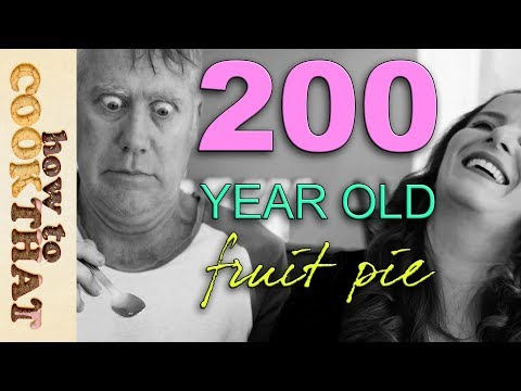 200-year-old fruit pie | How To Cook That Ann Reardon