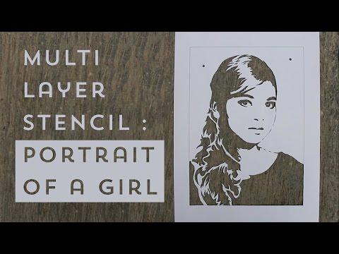 Multi Layer Stencil : Portrait of a Girl