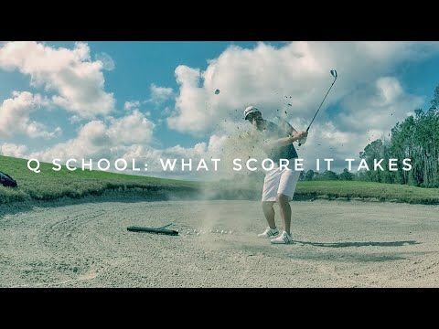 Q School: What Score It Takes To Qualify