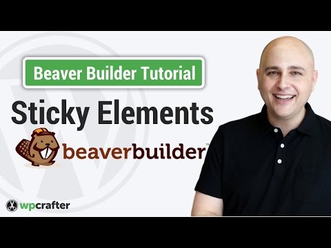 How To Make A Sticky Header Or Other Element w/WordPress & Beaver Builder