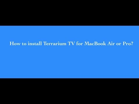How to install and use Terrarium TV for Macbook Air or Pro laptop?