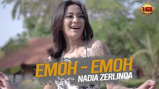 Nadia Zerlinda - Emoh Emoh (Official Music Video)