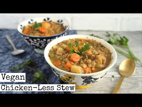 Vegan Chicken-less Stew