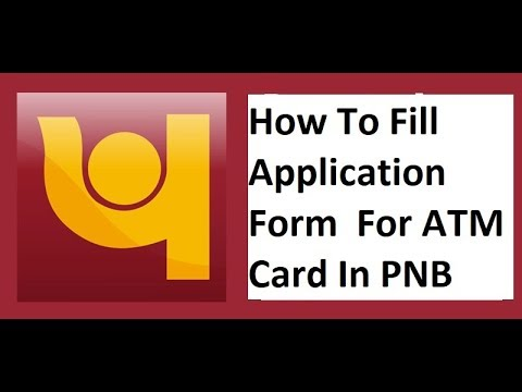 How To Fill Application Form  For ATM Card In PNB