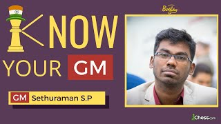 Sethuraman's Win Over Ding Liren in 21 Moves    Know Your GM
