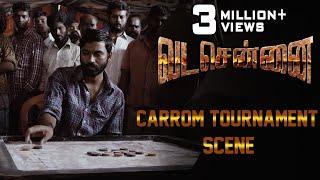 VADACHENNAI - Carrom Tournament Scene | Dhanush | Ameer | Andrea Jeremiah | Vetri Maaran