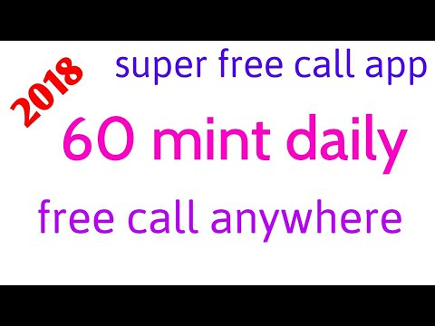 New app 2018 # daily 60 mint free call anywhere world