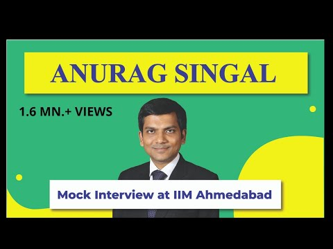 Anurag Singal, Mock Interview at IIM Ahmedabad