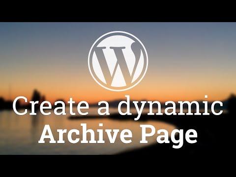 Part 36 - WordPress Theme Development - Dynamic Archive Page