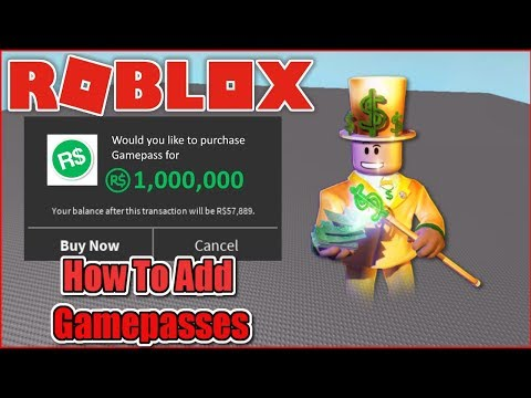 HOW TO ADD GAMEPASSES TO YOUR ROBLOX GAME! - ROBLOX STUDIO 2018 WORKING