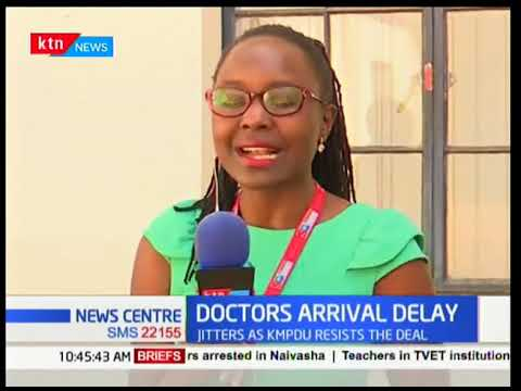 Why Cuban Doctors are not coming to Kenya just yet | KTN News Centre
