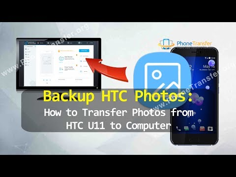 Backup HTC Photos - How to Transfer Photos from HTC U11 to Computer