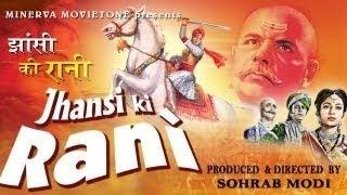 JHANSI KI RANI - Mehtab, Sohrab Modi