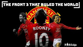 The Tactical Brilliance of Rooney, Tevez and Ronaldo | The Front 3 that ruled the world |