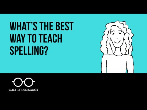 What's the best way to teach spelling?