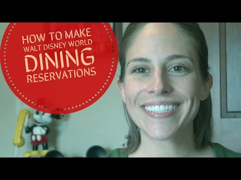 How to Make Walt Disney World Dining Reservations